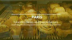 7 pastelerías recomendadas en París