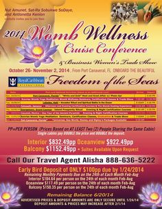 Join Divine Waters Womb Wellness, Jewelz of Comfort and the Yoni Steam Institute in our first Annual Womb Wellness Cruise Conference and Business Women's Expo!