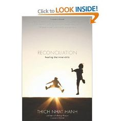 Reconciliation: Healing the Inner Child Thich Nhat Hanh (Author)