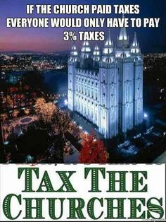 TAX THE CHURCHES! American stat but I imagine it would still a pretty good drop in my taxes for us Canucks
