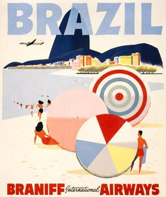 Brazil: Braniff International Airways. This Braniff International Airways vintage Brazil travel poster shows men and women on the beach of Rio de Janeiro. Corcovado Mountain can be seen in the backgro