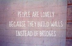 Walls & Bridges.