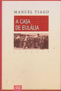 A Casa de Eulália, Manuel Tiago