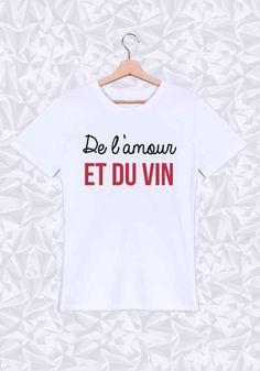 #amour #vin #cool #frais #tshirt #instacool