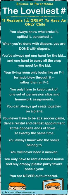 Why it's great to have an only child #parenting #humor by Science of Parenthood