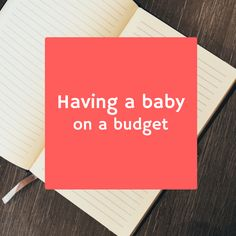 Many people delay having a baby simply because they believe they cannot afford to. I'm here to tell you that babies don't need to break the bank.