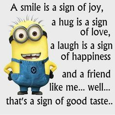 Top 30 Famous Minion Friendship Quotes - Quotes and Humor Funny Minion Pictures, Funny Minion Memes, Minions Quotes, Funny Jokes, Minion Humor, Hilarious, Funny Texts, Citation Minion, Yorshire Terrier