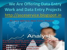 We Are Offering Data Entry Projects and Data Entry Projects  ascent bpo services pvt.ltd has had the pleasure to deal with all way of information passage  project for organizations in an extensive variety of  business enterprises. We can exactly unravel and accumulate data from both printed and written by hand records for information  passing, for example, insurance, medical , certified receipts, coupons, single image and that's only the tip of the iceberg.