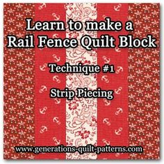 Learn to make a Rail Fence quilt block with our free Beginner Quilt Block Patterns Series.