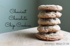 The Chewiest Chocolate Chip Cookies you will ever make!