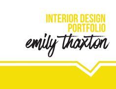 Interior Design Portfolio by Emily Thaxton