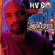 MV Bill Causa e Efeito 2010 Download - BAIXE RAP NACIONAL