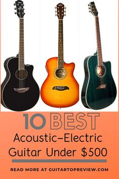 electric guitars You might assume that acoustic-electric guitars cost a fortune. But in reality, you can find quality instruments for under 500 bucks. Discover the best acoustic elect Learn Guitar Beginner, Learn Guitar Chords, Guitar Diy, Learn To Play Guitar, Cool Guitar, Best Guitar For Beginners, Best Acoustic Electric Guitar, Electro Acoustic Guitar, Electric Guitar Kits