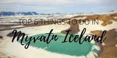 The top 6 things to do in Myvatn Iceland - and you can see everything in one day! Waterfalls, crater lakes, hot springs, rock formations, and hiking trails.