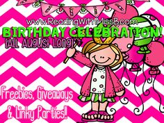 Don't forget to check out this site: www.ReadingWithMissB.com.  Her month long birthday celebration has begun!