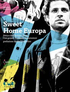SWEET HOME EUROPA di Davide Carnevali