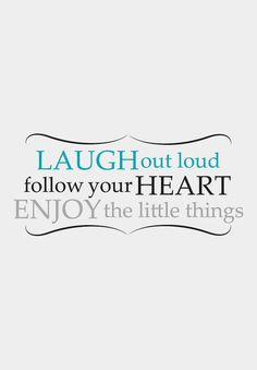 Laugh Quote - A Wild Smile | #Denver | #CO | www.awildsmile.com