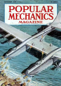 "mechanics mag - 1949 """"Computers in the future will contain vacuum tubes and probably weigh more than tons"" Popular Mechanics Magazine. Science Fiction Magazines, Science Fiction Art, Vintage Ads, Vintage Posters, World Of Tomorrow, Airplane Design, Classic Sci Fi, Flying Boat, Alternate History"