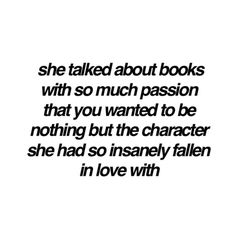 she talked about books with so much passion...