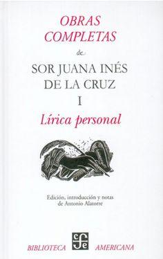 essays on sor juana ines de la cruz revolutionary Sor juana inés de la cruz, original name juana ramírez de asbaje, (born  november 12, 1651, san miguel nepantla, viceroyalty of new spain [now in.