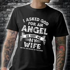 Check this I Asked God For An Angel He Sent Me My Wife- Gift Trending Design T Shirt . Hight quality products with perfect design is available in a spectrum of colors and sizes, and many different types of shirts! Driving Quotes, Funny Driving, Bitten, Boutique Design, My Wife, Send Me, Gifts For Wife, Sweater Hoodie, Types Of Shirts