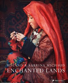 In their own eloquent words and stunning photographs, Roland and Sabrina Michaud narrate a liftime of travel, adventure, and discovery in the world's most remote regions. Roland and Sabrina . We Are The World, People Around The World, Beautiful Children, Beautiful People, Steve Mccurry, Foto Art, Central Asia, World Cultures, Little People