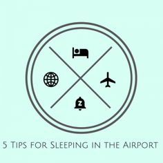 5 Tips for Sleeping at the Airport
