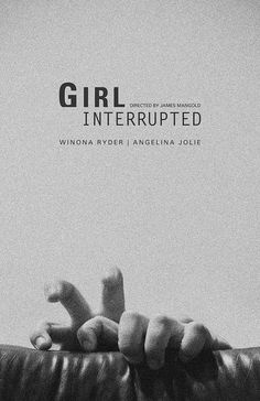Girl, Interrupted (1999) by James Mangold. Loved this movie!
