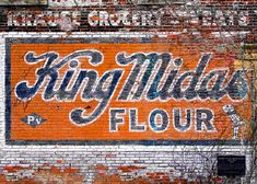 King Midas Flour - Madison, WI by Todd Klassy, via FlickrKing Midas Flour  A vintage brick wall advertisement painted on the side of the old Krause Grocery  Meats store located at 853 Williamson Street in Madison, Wisconsin.