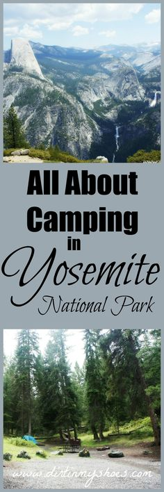 Complete list of front-country campgrounds in Yosemite National Park with full descriptions and helpful links for each. You don't need to look anywhere else for the best information and tips to snag your dream campsite! || Dirt In My Shoes
