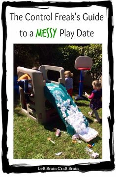 Messy play intimidating? Don't worry, a few simple tips will make it the best play you and your kids have ever had. The Control Freak's Guide to a Messy Play Date from Left Brain Craft Brain.