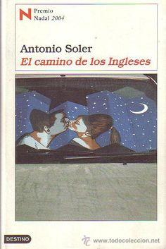 El Camino de los ingleses / Antonio Soler
