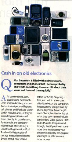 Recycle old cell phones etc.