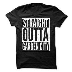 Straight Outta Garden City T Shirts, Hoodies, Sweatshirts