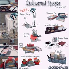 Second spaces - cluttered house clutter sims sims 4 bedro Sims 3, The Sims 2, Sims 4 Teen, Sims Four, Sims 4 Mm Cc, Sims 4 Mods Clothes, Sims 4 Clothing, Maxis, The Sims 4 Bebes