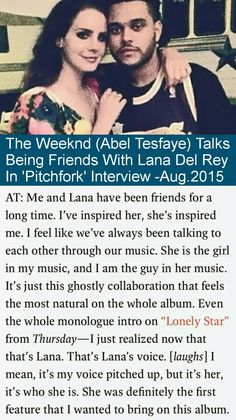 The Weeknd talks Lana Del Rey #LDR #quotes