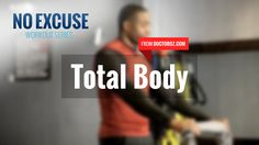 No Excuse: Total Body Workout: Celebrity fitness trainer Donovan Green shows you how to do a total body workout in less than five minutes.