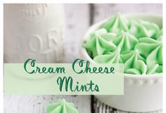 Christmas on a Budget: Cream Cheese Mint Recipe