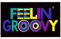 ☮ American Hippie Art Quotes  ~ Feelin' Groovy