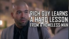 Homeless Man Teaches Rich Man A Lesson He'll Never Forget Homeless Man, Rich Man, Ask For Help, Financial Tips, Tough Times, You Gave Up, Never Forget, When Someone, Relationship Tips