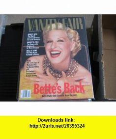 Vanity Fair December 1991 (Single Issue) Bette Midler Tina Brown ,   ,  , ASIN: B001TYTOFI , tutorials , pdf , ebook , torrent , downloads , rapidshare , filesonic , hotfile , megaupload , fileserve