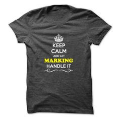 Keep Calm and Let MARKING Handle it T-Shirts, Hoodies. Check Price Now ==► https://www.sunfrog.com/LifeStyle/Keep-Calm-and-Let-MARKING-Handle-it.html?id=41382