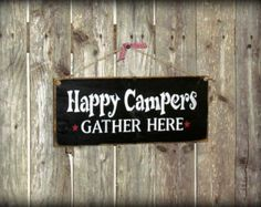 Wooden Camping sign / Happy Campers ~ Camp Decor / Campsite decoration~ Gift for the campers