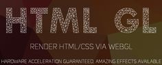 HTML GL – Amazing effects by rendering HTML/CSS in WebGL