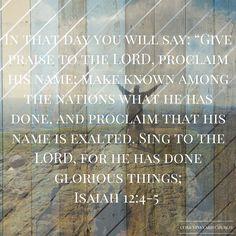 Isaiah 12:4-5 #verseoftheday #bible #cvc #cobbvineyardchurch http://www.cobbvineyard.com/