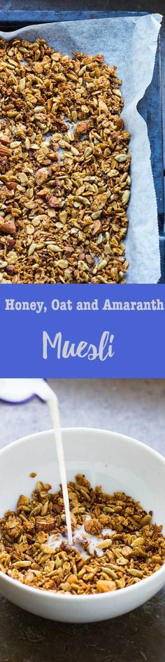 Honey, Oat and Amaranth Muesli! Great muesli to have with yogurt, milk or on a smoothie bowl!