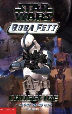 Star Wars: Boba Fett #2: Crossfire: Terry Bisson, Peter Bolinger: 9780439390026: Amazon.com: Books