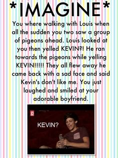 Louis Imagine ❤❤❤ this is the best . <3 <3 <3 <3