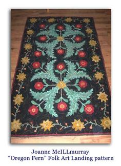 """Oregon Fern"" a Folk Art Landing pattern, hand hooked by Joanne McIllmurray Diy Home Accessories, Rug Hooking Patterns, Hand Hooked Rugs, Braided Rugs, Penny Rugs, Cool Rugs, Wool Applique, Teaching Art, Rug Making"