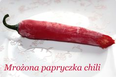Co zrobić z niedojedzoną papryczką chili